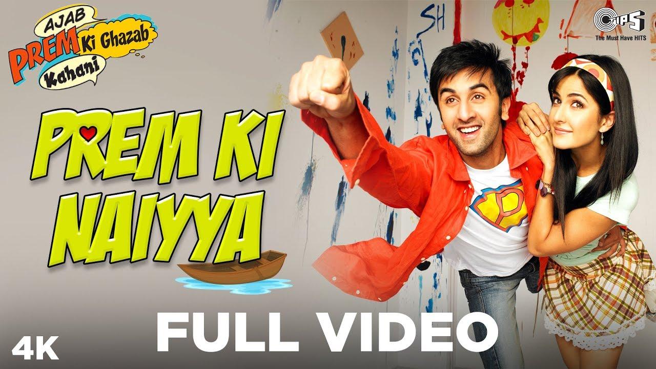 Download Prem Ki Naiyya - Ajab Prem Ki Ghazab Kahani | Ranbir Kapoor, Katrina | Neeraj, Suzanne | Pritam