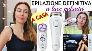 EPILAZIONE DEFINITIVA A LUCE PULSATA A CASA-LA MIA ESPERIENZA DOPO 4 ANNI CON BRAUN SILK EXPERT IPL