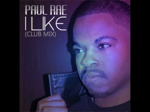 Paul Rae  I Like Club Mix