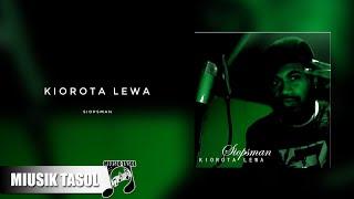 Siopsman - Kiorota Lewa