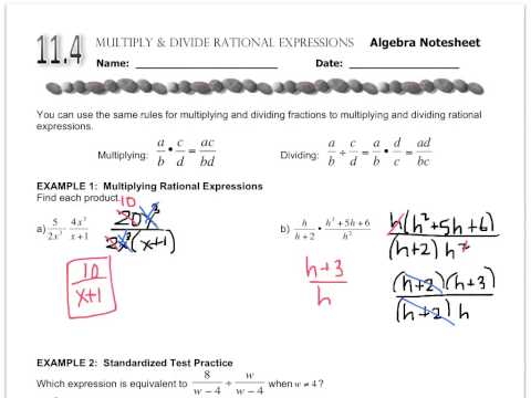 Algebra - 11 4 Multiplying and Dividing Rational Expressions