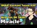 'IMBA! Enchant Totem Kill!' New Set! Earthshaker by Miracle-