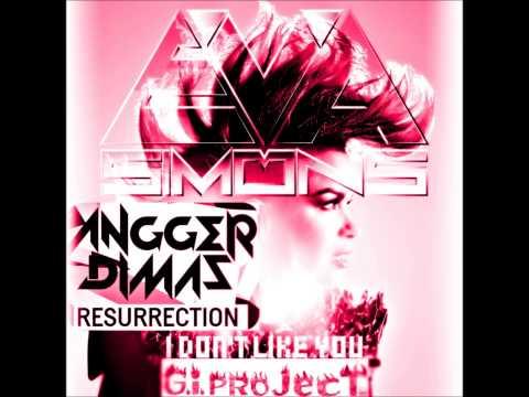 Angger Dimas Vs. Eva Simons - I Don´t Like Resurrection (G.I. Project Mashup)