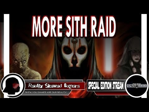 RSG Special Edition Stream: More Sith Raid | Star Wars: Galaxy of Heroes #swgoh