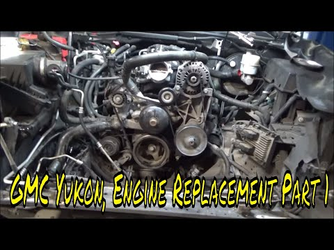 2007 GMC Yukon, Engine Replacement Part 1