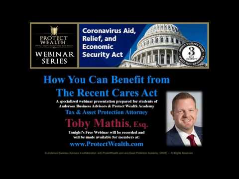 how-you-can-benefit-from-the-recent-cares-act,-with-toby-mathis,-jd