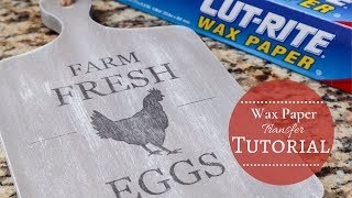 Wax Paper Transfer Tutorial | Step By Step Guide