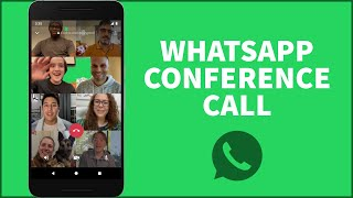 Whatsapp Tutorial 2021: How to Conference Call on Whatsapp?