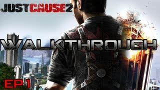 Just Cause 2- Walkthrough/Gameplay #1- Xbox 360