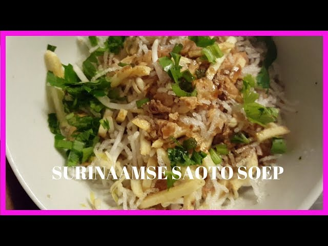 RECEPT Surinaamse Saoto soep|Soto soep|