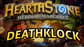 Hearthstone: DeathkLock - Lord of the Gimmicks