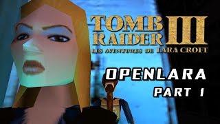 Tomb Raider III / OpenLara (XProger) - Exploration and Bugs (Part 1)