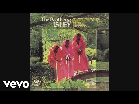 The Isley Brothers - The Blacker the Berrie (a/k/a Black Berries) (Audio)