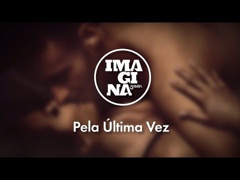 ImaginaSamba: Pela Última Vez (Lyric Vídeo)