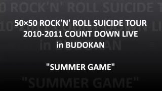 氷室京介 メンバー紹介 & SUMMER GAME  2010-2011
