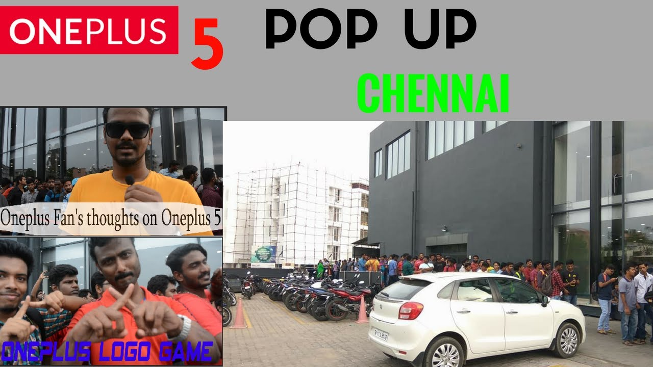 Oneplus 5 Pop Up Chennai- Crazy crowd #neversettle