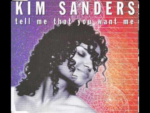 Kim Sanders - Tell Me That You Want Me (Big Five Mix)