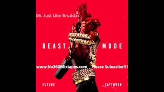 Future - Beast Mode (Full Mixtape)