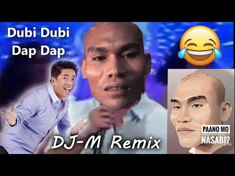 Paano Mo Nasabi vs Dubi Dap Dap ( DJ-M Remix )