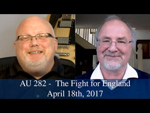 Anglican Unscripted #282 - The Fight for England