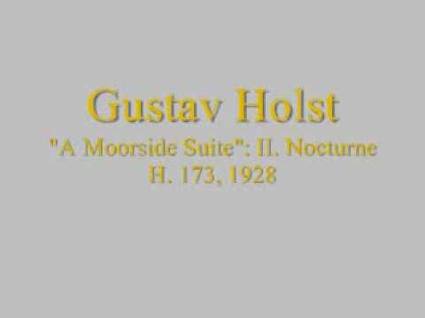 Holst: A Moorside Suite - II. Nocturne