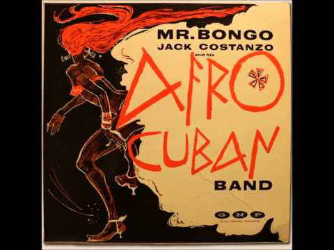 Jack Costanzo And His Afro Cuban Band - Mr. Bongo [FULL ALBUM] (GNP Crescendo GNP-19) 1955