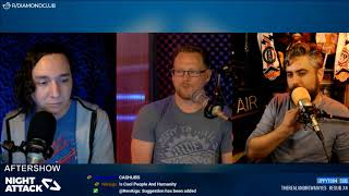 Night Attack #218: Aftershow