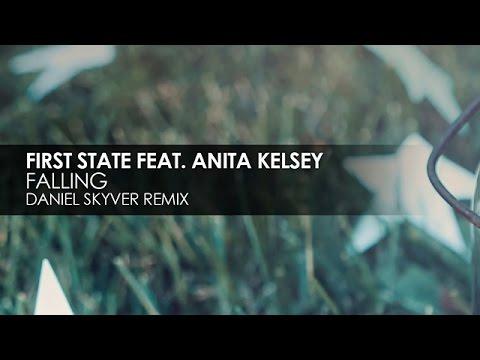 First State featuring Anita Kelsey - Falling (Daniel Skyver Remix)