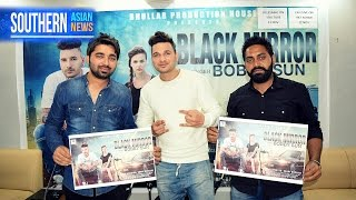 Black Mirror Punjabi Song Bobby Sun Bhullar