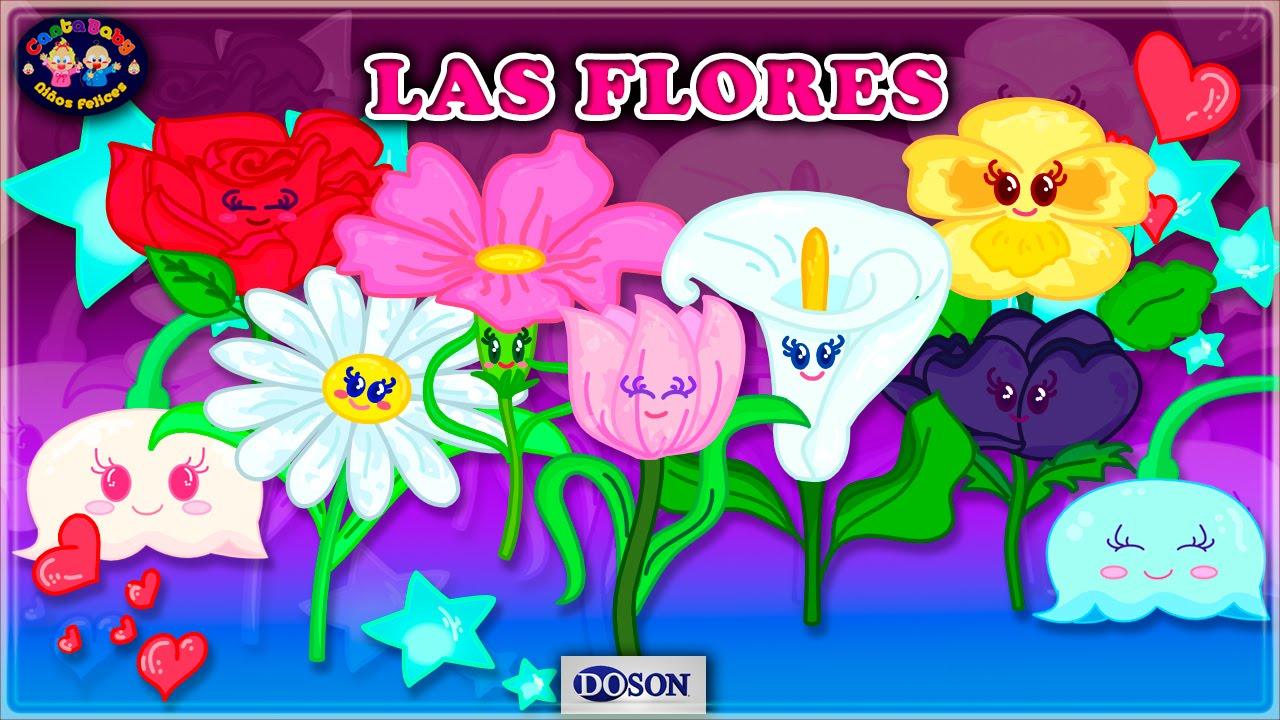 Las Flores Canciones Infantiles Canta Baby Youtube