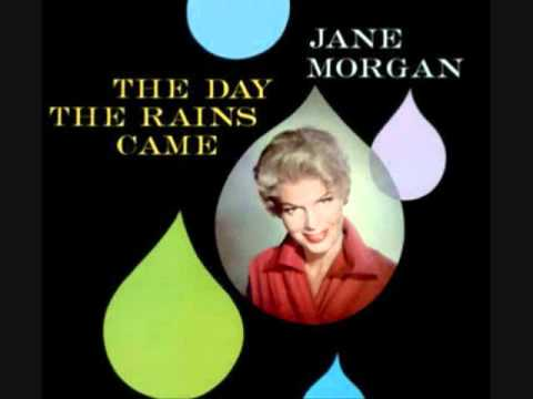 Jane Morgan - The Day the Rains Came (1958)