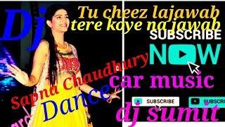 Tu Cheej Lajwaab DJ hard BasS | तू चीज लाजबाब |Sapna Chaudhury || by Indian dj music
