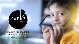 KAEKZ - The Cake Shop | Candid Cakes - Advertisement | SHIJU NS  | AKHIL MS