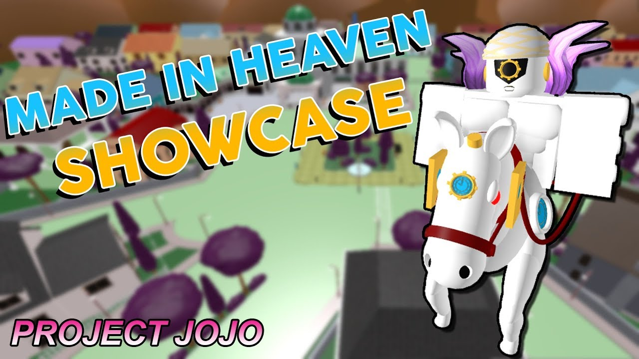 Made in Heaven Showcase - Project JoJo