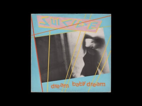 """Download Suicide - Dream baby dream (Long Version) (1979) full 12"""" Single"""