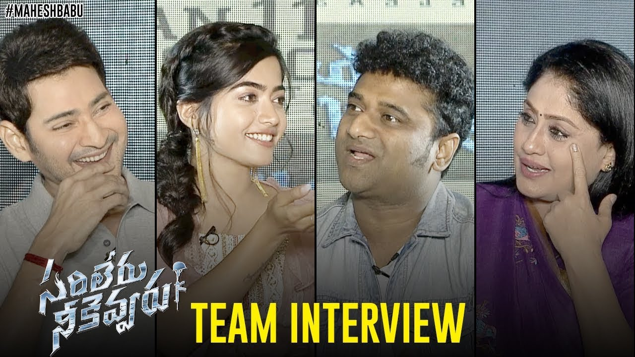 Sarileru Neekevvaru Team Interview