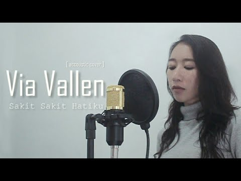 VIA VALLEN - SAKIT SAKIT HATIKU [ Lunard & Hiegen acoustic cover ]
