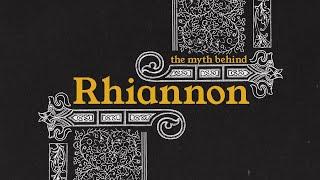 """The Myth Behind """"Rhiannon"""""""