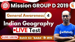 1:00 PM - RRB Group D 2019 | GA by Rohit Sir | Indian Geography (Live Test)