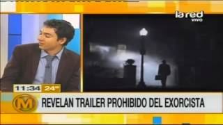 """Revelan tráiler prohibido de """"El Exorcista"""""""