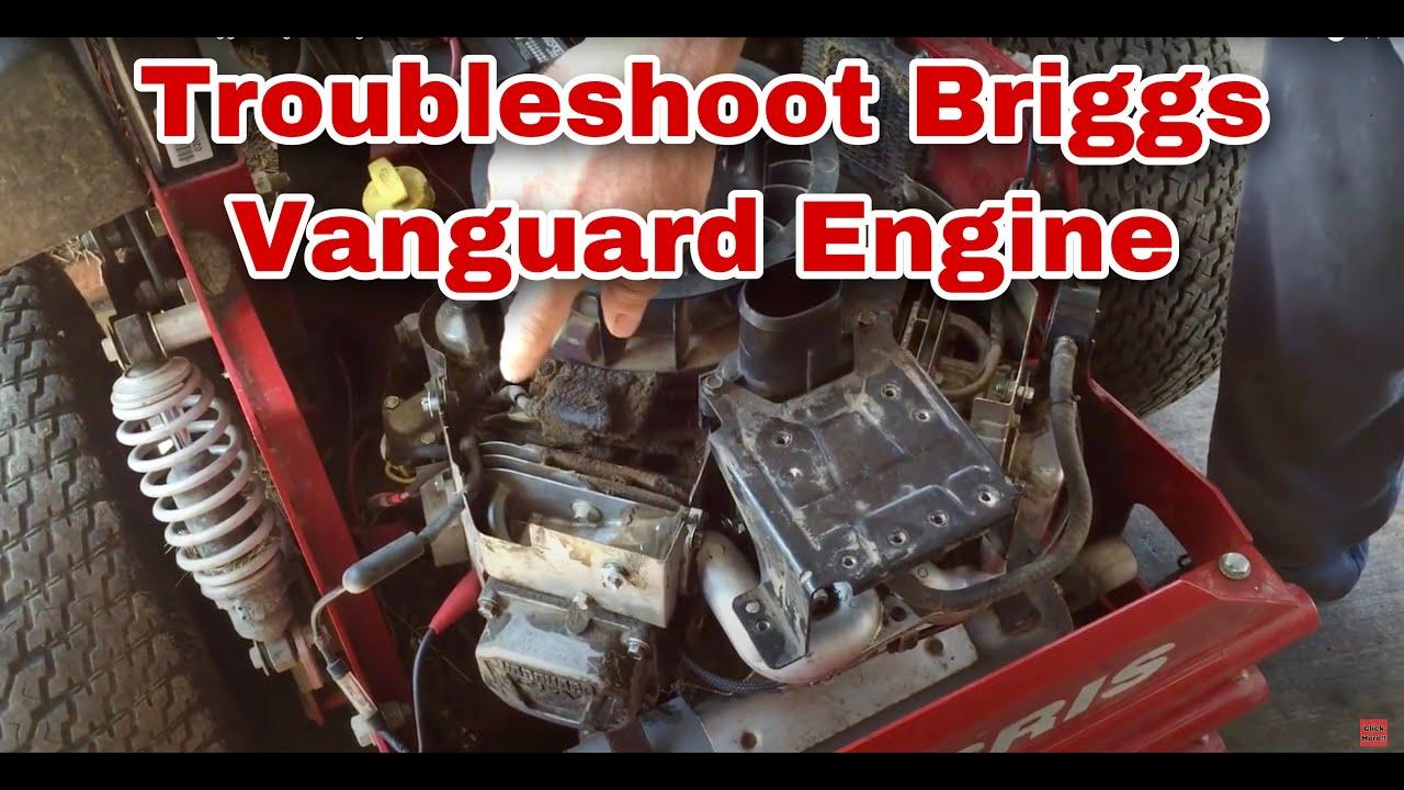 How To Troubleshoot Briggs Vanguard Engine
