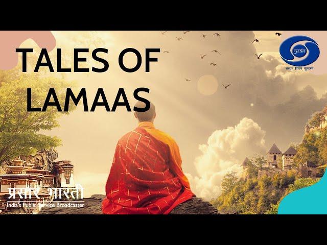 'Tales of Lamaas' ( जातक कथाएँ) : Ep # 01