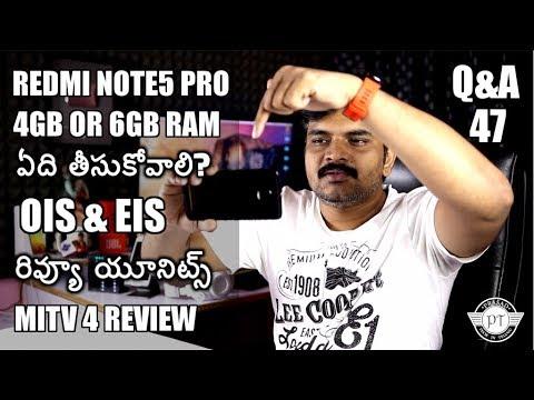 Tech Q&A # 47 OIS & EIS,MiTv 4,Redmi Note 5 Pro,Review Units etc