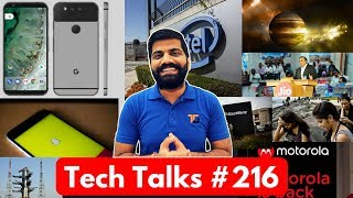 Tech Talks #216 Oneplus 5 Registrations, Jio is Down, Google Pixel 2, WannaCry, J7 Max, J7 Pro