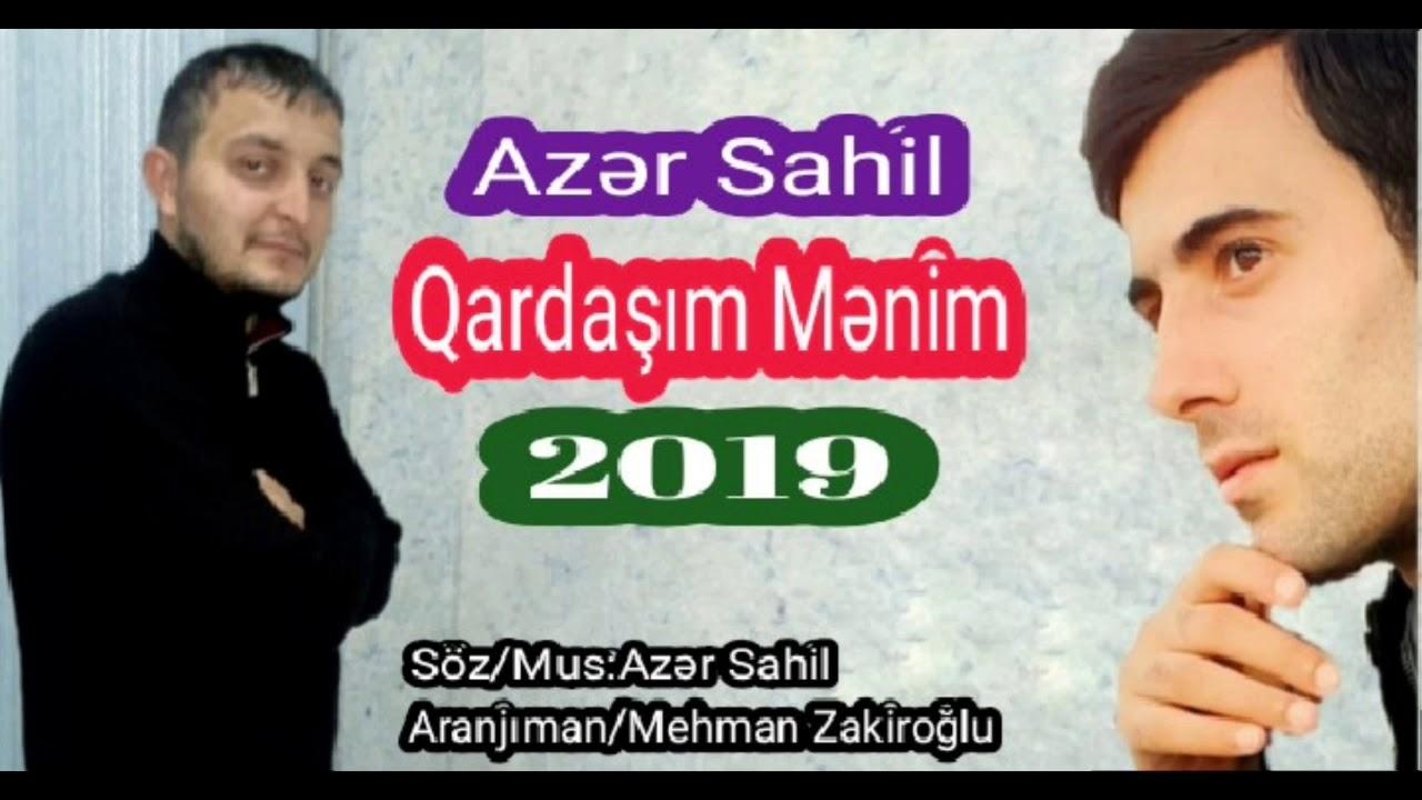 """Azer Sahil  """"Qardaşım Mənim"""" 2019 (Elçin Muradli)"""