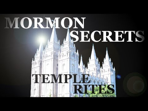 Mormons & Their Secret Temple Rites Exposed