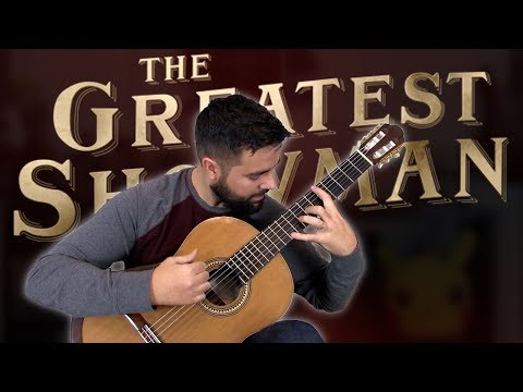 THE GREATEST SHOWMAN MEDLEY - Classical Guitar (BeyondTheGuitar)