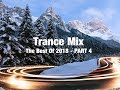 Trance mix the best of 2018 part 4 mp3