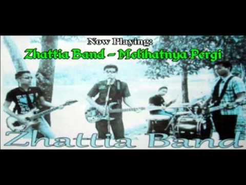 ZHATTIA BAND - MELIHATNYA PERGI | Official Music