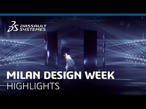 MILAN DESIGN WEEK 2019 Highlights - Dassault Systèmes